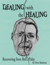 Dealing With The Healing