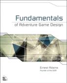 Fundamentals of Adventure Game Design