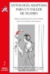 Antologa Adaptada Para Un Taller De Teatro