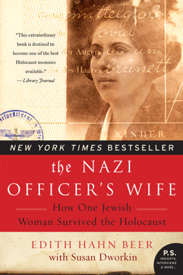 The Nazi Officer's Wife - Edith H. Beer & Susan Dworkin book