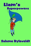 Liams Superpowers Book 3 Smartykidz Series