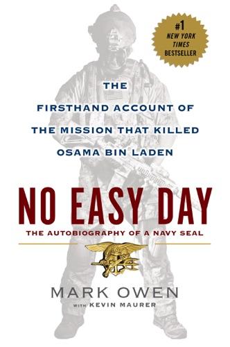 No Easy Day - Mark Owen & Kevin Maurer - Mark Owen & Kevin Maurer