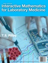 Interactive Mathematics For Laboratory Medicine