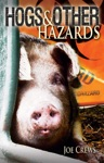 Hogs And Other Hazards