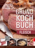 Grundkochbuch - Fleisch