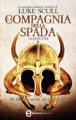 La compagnia della spada. Gli oscuri Book Cover