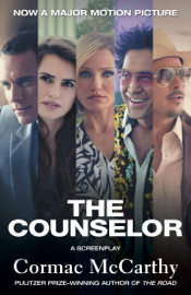 The Counselor (Movie Tie-in Edition) book