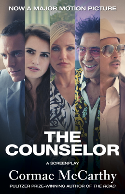The Counselor (Movie Tie-in Edition) - Cormac McCarthy book