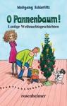 O Pannenbaum - Lustige Weihnachtsgeschichten