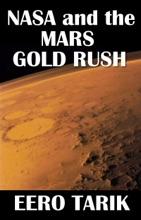 NASA And The Mars Gold Rush
