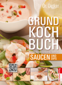 Grundkochbuch - Saucen und Dips