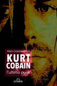 Kurt Cobain, l'ultimo punk Book Cover