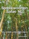 Spreekwoorden Safari  NL Gezegdes Van Nederland