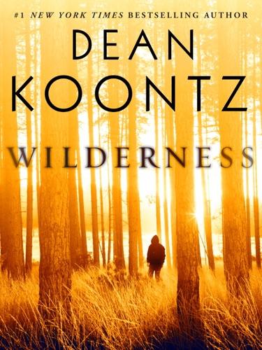 Dean Koontz - Wilderness (Short Story)
