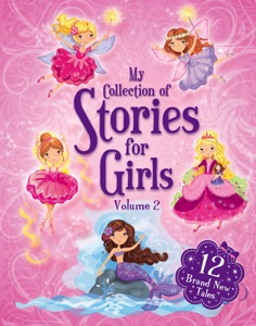 My Collection of Stories for Girls - Volume 2