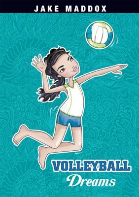 Jake Maddox: Volleyball Dreams