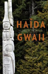 Haida Gwaii - Dennis Horwood