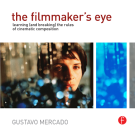 The Filmmaker's Eye