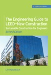 The Engineering Guide To LEED-New Construction Sustainable Construction For Engineers GreenSource  Sustainable Construction For Engineers