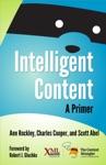 Intelligent Content A Primer