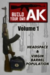 Build Your Own AK Vol I