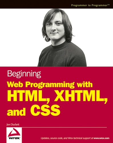 Beginning Web Programming with HTML XHTML and CSS