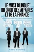 Le must bilingue du droit des affaires et de la finance
