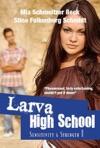 Sensitivity  Strength Larva High School 1