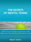 The Secrets of Mental Tennis