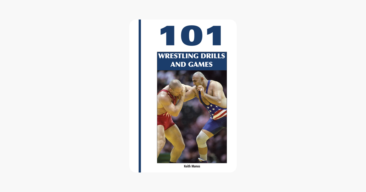 ‎101 Wrestling Drills and Games