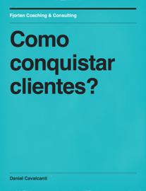 Como conquistar clientes?