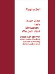 Durch Ziele mehr Motivation - Wie geht das?