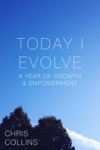 Today I Evolve A Year Of Growth  Empowerment