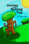 Journey of the Running Tree