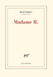 Madame H.