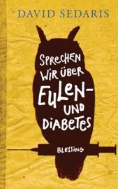Sprechen wir über Eulen - und Diabetes PDF Download
