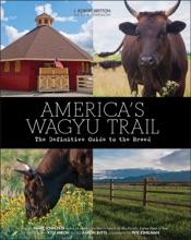 America's Wagyu Trail