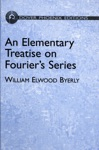 An Elementary Treatise On Fouriers Series