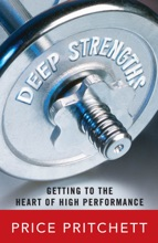 Deep Strengths: Getting To The Heart Of High Performance