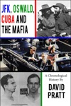 JFK Oswald Cuba And The Mafia