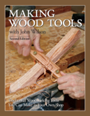 Making Wood Tools - 2nd Edition