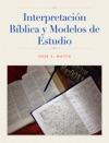 Interpretacin Bblica Y Modelos De Estudio