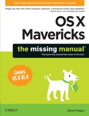 OS X Mavericks: The Missing Manual