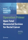 Operation Primer  Open Total Mesorectal Excision TME For Rectal Cancer