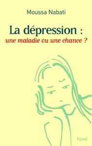 La dépression : une maladie ou une chance ? La couverture du livre martien