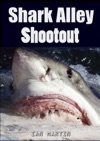 Shark Alley Shootout