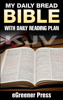 eGreener Press - My Daily Bread KJV Bible: with Daily Reading Plan  artwork