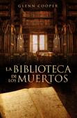 La biblioteca de los muertos (La biblioteca de los muertos 1) Book Cover