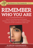 Remember Who You Are - Aaron Kennard