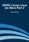 20000 Lieues Sous Les Mers - Partie 2